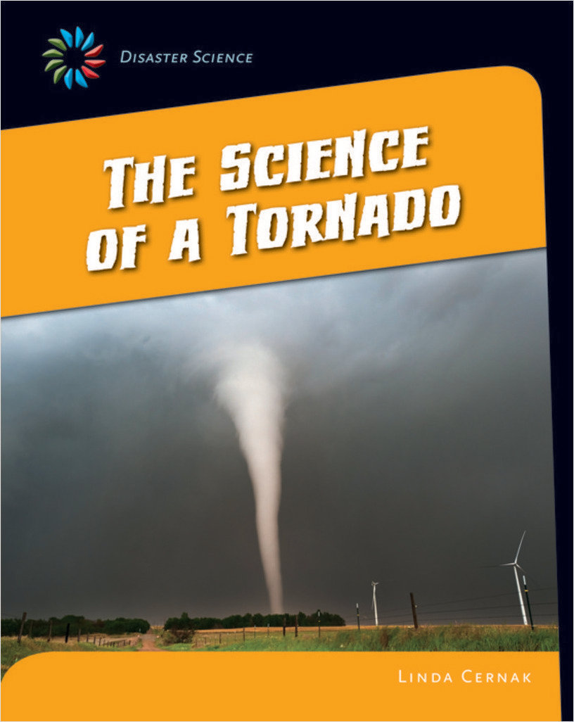 Cover: The Science of a Tornado