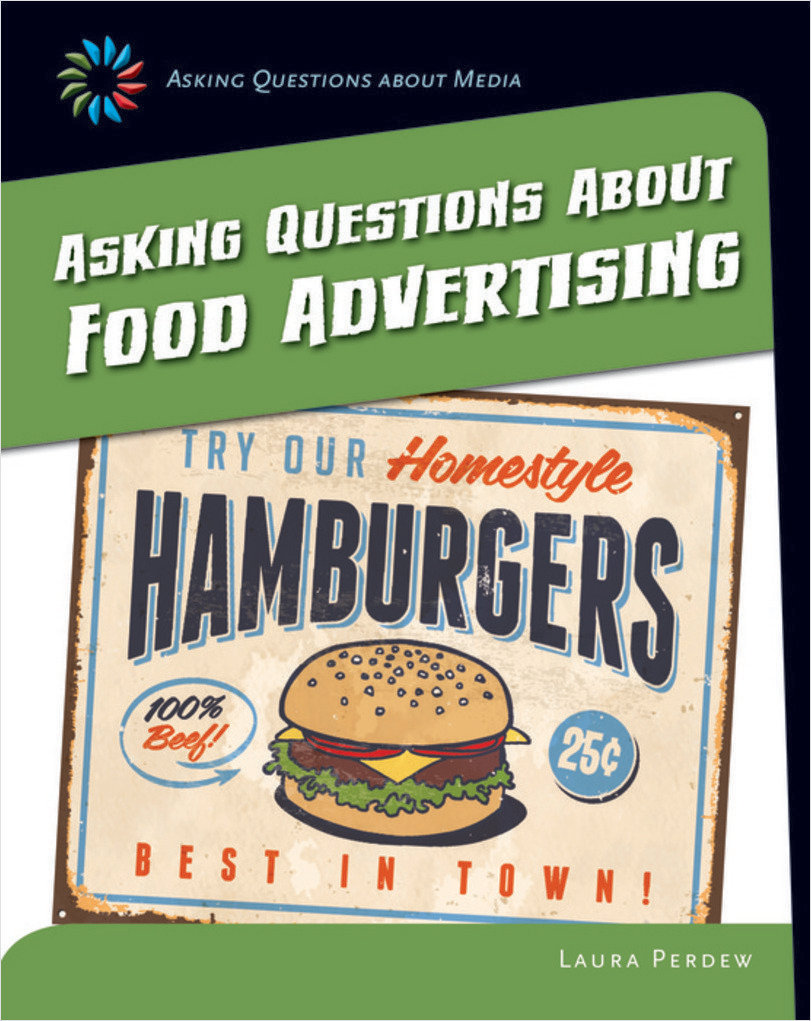 Cover: Asking Questions about Food Advertising