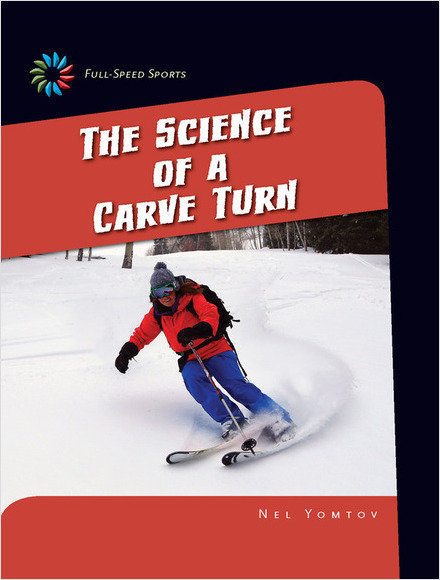 Cover: The Science of a Carve Turn
