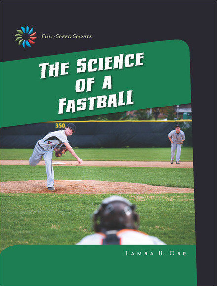 Cover: The Science of a Fastball