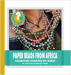 Cover: Paper Beads from Africa: Charities Started by Kids!