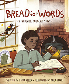 Cover: Bread for Words: A Frederick Douglass Story