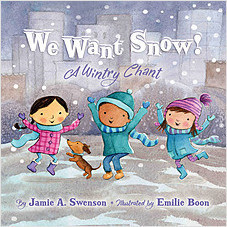 Cover: We Want Snow: A Wintry Chant