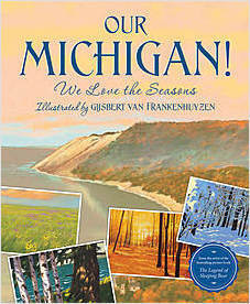 Cover: Our Michigan!  We Love the Seasons