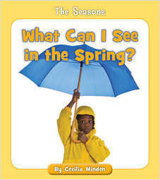 Cover: What Can I See in the Spring?