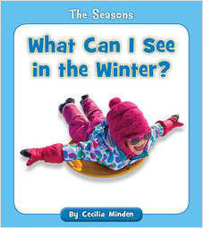 Cover: What Can I See in the Winter?