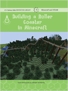 Cover: Building a Roller Coaster in Minecraft: Science