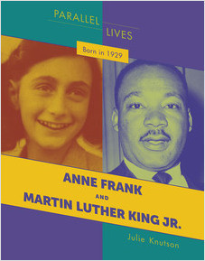 Cover: Born in 1929: Anne Frank and Martin Luther King Jr.