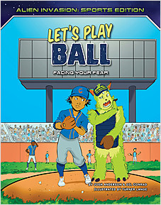 Cover: Let's Play Ball: Facing Your Fear