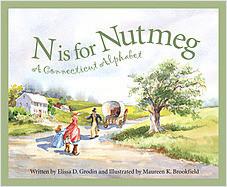 Cover: N is for Nutmeg: A Connecticut Alphabet