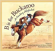 Cover: B is for Buckaroo: A Cowboy Alphabet