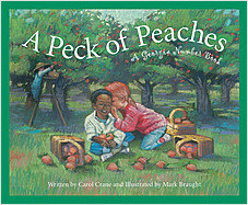 Cover: A Peck of Peaches: A Georgia Number Book