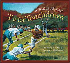 Cover: T is for Touchdown: A Football Alphabet