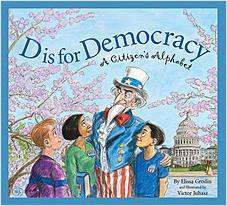 Cover: D is for Democracy: A Citizen's Alphabet