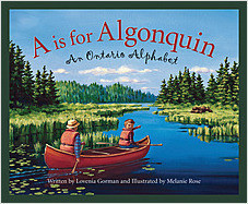 Cover: A is for Algonquin: An Ontario Alphabet