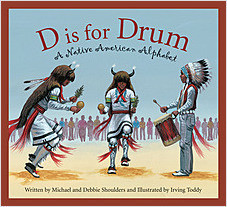 Cover: D is for Drum: A Native American Alphabet