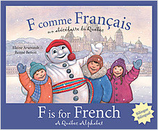 Cover: F is for French: A Quebec Alphabet