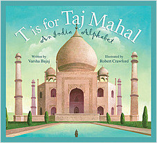 Cover: T is for Taj Mahal: An India Alphabet