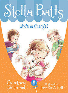 Cover: Stella Batts: Who's in Charge