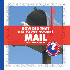 Cover: How Did That Get to My House? Mail