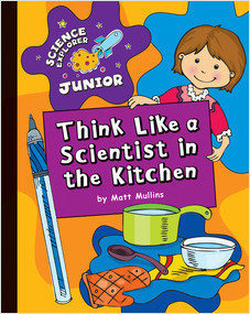 Cover: Think Like a Scientist in the Kitchen