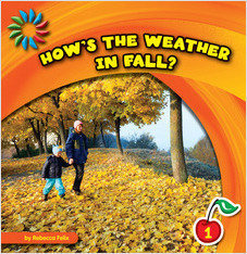 Cover: How's the Weather in Fall?