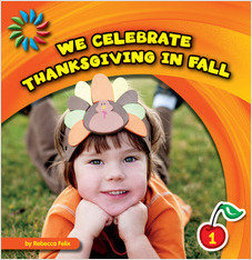 Cover: We Celebrate Thanksgiving in Fall