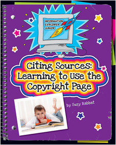 Cover: Citing Sources: Learning to Use the Copyright Page
