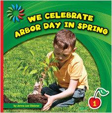 Cover: We Celebrate Arbor Day in Spring