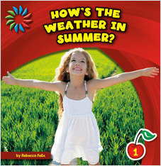 Cover: How's the Weather in Summer?