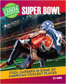Cover: Choose a Career Adventure at the Super Bowl