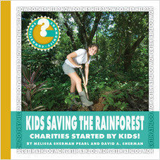 Cover: Kids Saving the Rainforest: Charities Started by Kids!