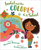 Cover: Isabel and Her Colores Go to School