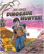 Cover: Jack Horner, Dinosaur Hunter!