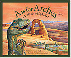 Cover: A is for Arches: A Utah Alphabet