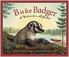 Cover: B is for Badger: A Wisconsin Alphabet