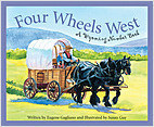 Cover: Four Wheels West: A Wyoming Number Book