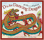 Cover: D is for Dancing Dragon: A China Alphabet