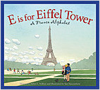 Cover: E is for Eiffel Tower: A France Alphabet