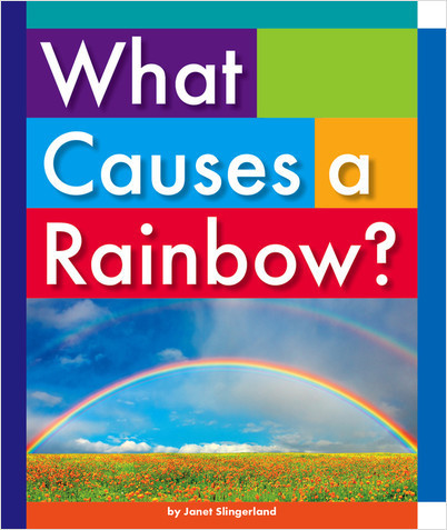 Cover: What Causes a Rainbow?