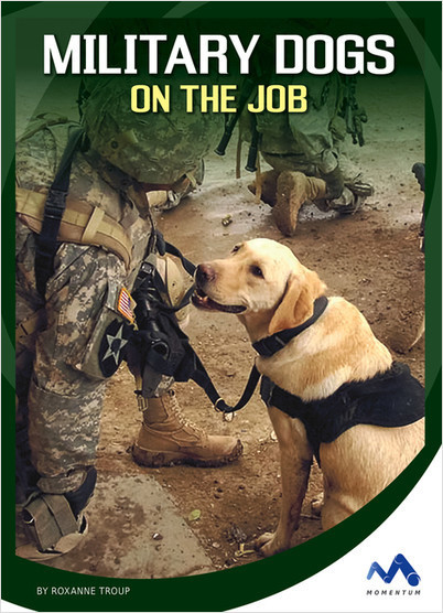 Cover: Military Dogs on the Job