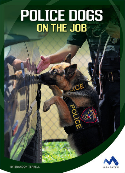 Cover: Police Dogs on the Job