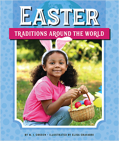 Cover: Easter Traditions around the World