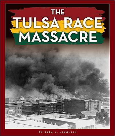 Cover: The Tulsa Race Massacre