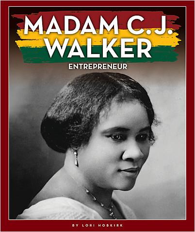 Cover: Madam C. J. Walker: Entrepreneur