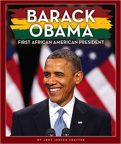 Cover: Barack Obama: First African American President