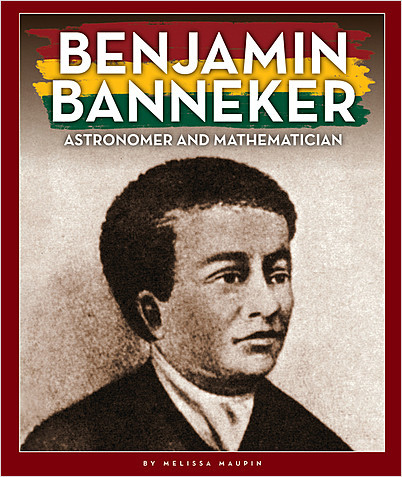 Cover: Benjamin Banneker: Astronomer and Mathematician