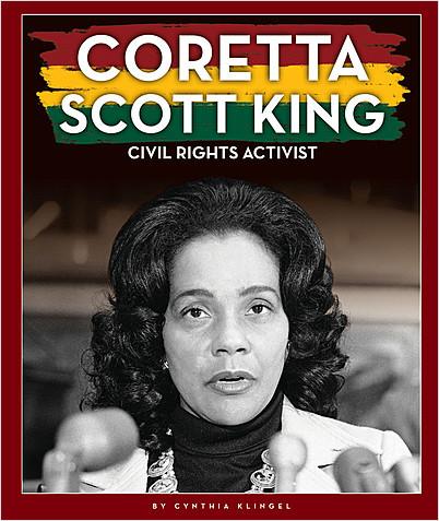 Cover: Coretta Scott King: Civil Rights Activist
