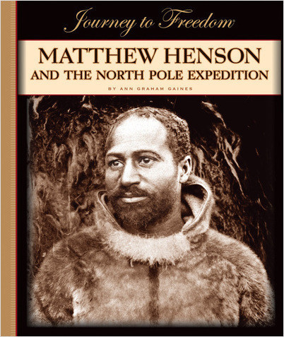 Cover: Matthew Henson and the North Pole Expedition