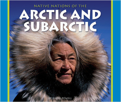 Cover: Native Nations of the Arctic and Subarctic